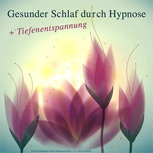 Gesunder Schlaf Durch Hypnose Plus Tiefenentspannung