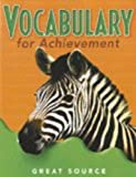 Student Edition Grade 5 2000 (Great Source Vocabulary for Achievement)