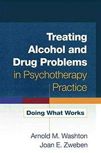 Image OfTreating Alcohol And Drug Problems In Psychotherapy Practice: Doing What Works