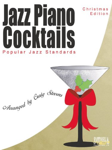 Jazz Piano Cocktails: Christmas Edition