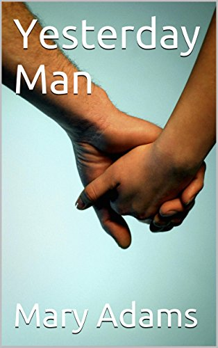 Book: Yesterday Man by Mary Adams