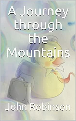 A Journey through the Mountains