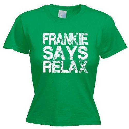 Ladies Frankie Says Relax Shirt Kelly Green - S to XXL