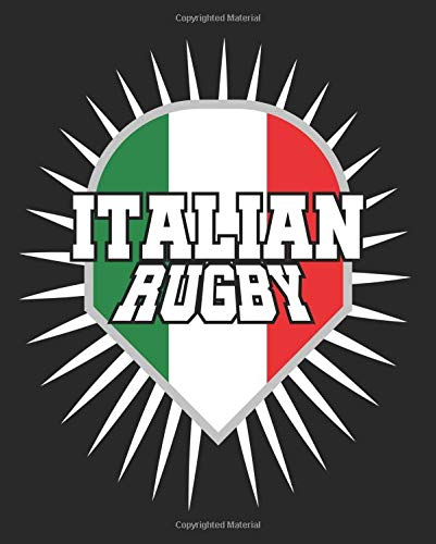 Italian Rugby: Rugby Italy Composition Notebook Back to School 7.5 x 9.25 Inches 100 College Ruled Pages Journal Diary Gift