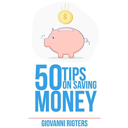 50 Tips on Saving Money audiobook cover art