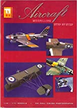 Aircraft Modelling Step By Step: 1/48 & 1/72 Models