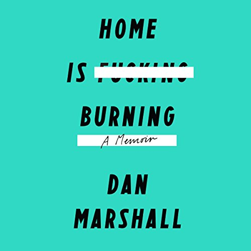 Home Is Burning audiobook cover art