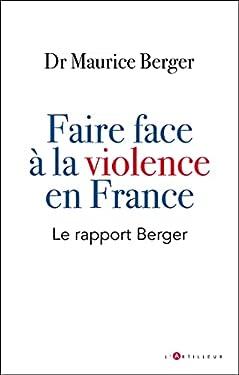 faire face à la violence en France : Le rapport Berger