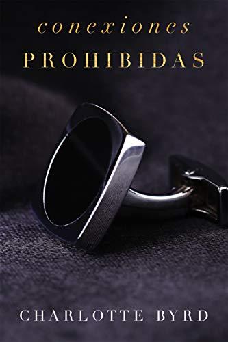Conexiones Prohibidas (La fiesta prohibida nº 3)