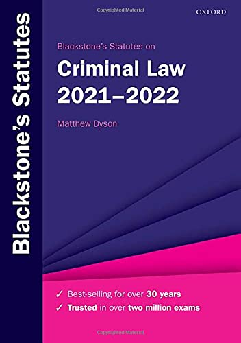Compare Textbook Prices for Blackstone's Statutes on Criminal Law 2021-2022 Blackstone's Statute Series Thirty-first edition Edition ISBN 9780192898395 by Dyson, Matthew
