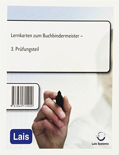 Lernkarten zum Buchbindermeister: 3. Prüfungsteil