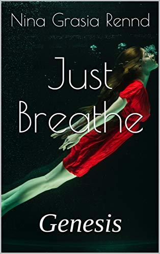 Sólo respira: Génesis de Nina Grasia Rennd