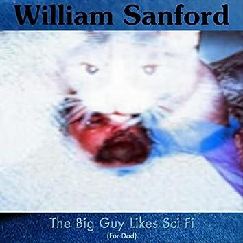 The Big Guy Likes Sci Fi
