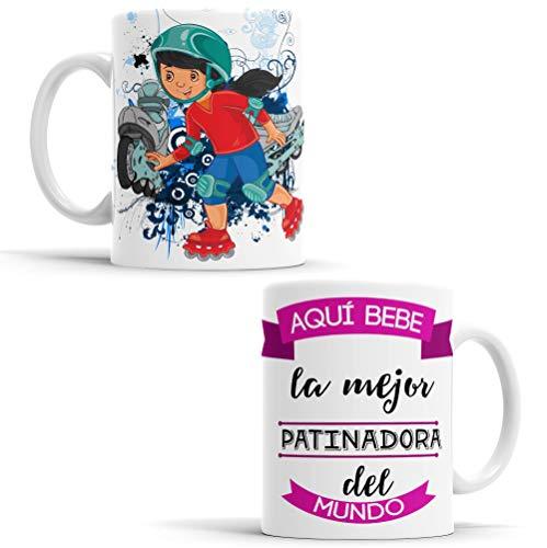 OyC Original y Creativo Taza para Patinadora - Taza Aquí Bebe la Mejor Patinadora del Mundo - Taza con Frase y Dibujo (Patinadora)