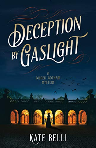 Image of Deception by Gaslight: A Gilded Gotham Mystery