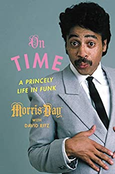 On Time: A Princely Life in Funk by [Morris Day]