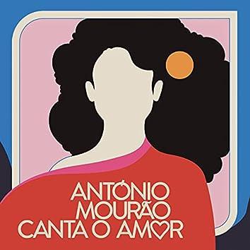 António Mourão Canta o Amor