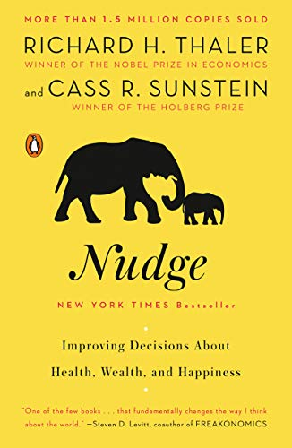 Real Estate Investing Books! - Nudge: Improving Decisions About Health, Wealth, and Happiness