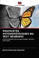 PROPRIÉTÉS PSYCHOMÉTRIQUES DU TEST NEUROPSI: Une contribution à la neuropsychologie - Échelles actualisées