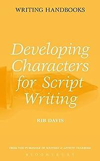 Rib Davis - Developing Characters for Script Writing