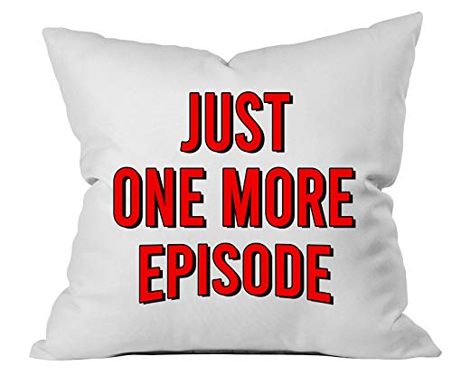 Just One More Episode Throw Pillow