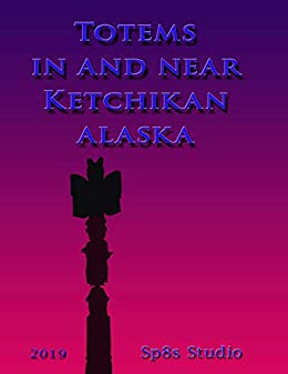 Totems in and near Ketchikan Alaska by [Steve Speights]