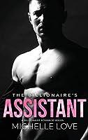 The Billionaire's Assistant: A Billionaire Romance Series