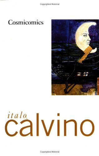 By Italo Calvino Cosmicomics (1st First Edition) [Paperback]