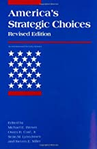 America's Strategic Choices: Revised Edition (An International Security Reader)