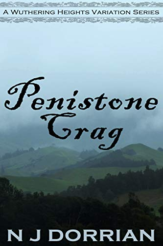 Penistone Crag (A Wuthering Heights Variation Book 3) (English Edition)