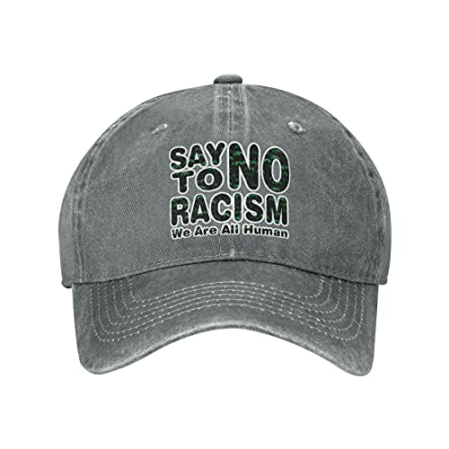Say No to Racism We are All Human 1 Baseball Caps Vintage Washed Denim Dad Hat Adjustable Trucker Hat