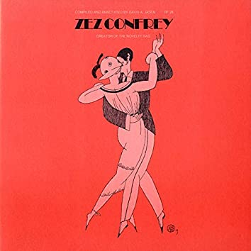 Zez Confrey: Creator of the Novelty Rag