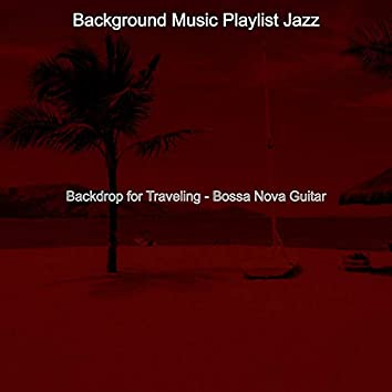 Backdrop for Traveling - Bossa Nova Guitar