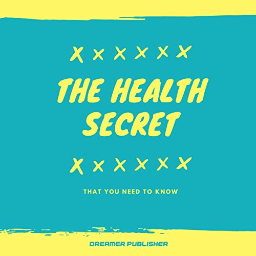 The Health Secret audiobook cover art