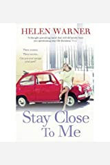 [ STAY CLOSE TO ME ] By Warner, Helen ( AUTHOR ) Jan-2013[ Paperback ] Paperback