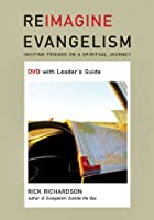 Reimaging Evangelism: Invisting Friendfs on a Spiritual Journey [DVD]