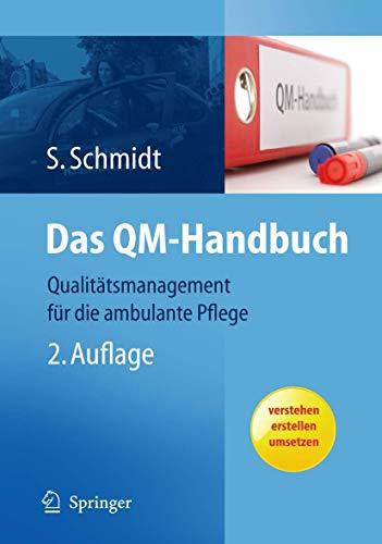 Das QM-Handbuch: Qualitätsmanagement für die ambulante Pflege