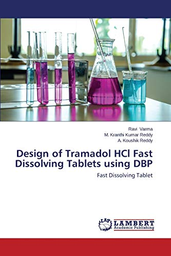 Varma, R: Design of Tramadol HCl Fast Dissolving Tablets usi