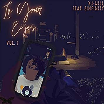 In Your Eyes Vol: I