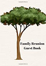 Family Reunion Guest Book: Family Gathering Address Book with 220 spaces, Family Reunion Keepsake, Tree