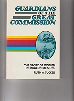 Guardians of Great Commission 0310414717 Book Cover