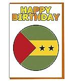 Geburtstagskarte, Motiv: Flagge von Sao Tome & Principe, für Fre&e, Familie, Kollege, Matte, Boss, Loved One