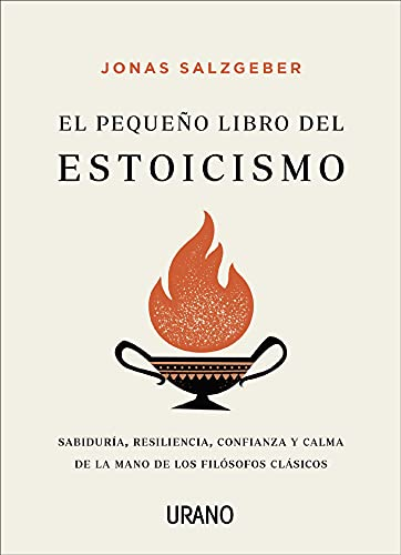 El pequeño libro del estoicismo de JONAS SALZGEBER