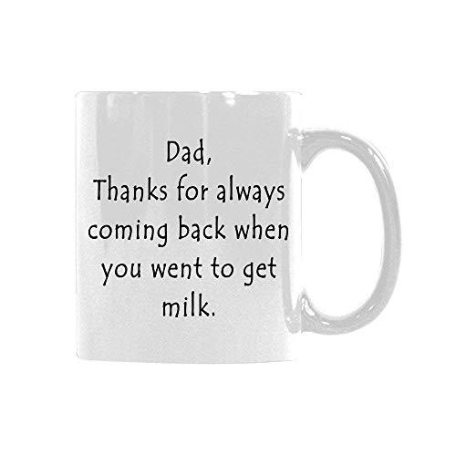 N\A Papá, Gracias por Volver Siempre Cuando fuiste a Obtener Leche Personalizada.Taza Divertida, inspiradora y sarcástica, Taza de café de cerámica, Regalo.
