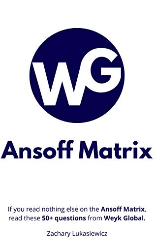 Ansoff Matrix: 50 Questions from Weyk Global (English Edition)