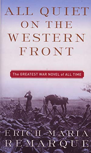 All Quiet on the Western Front: A Novel: 1