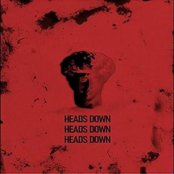 Heads Down