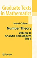 Number Theory, Vol. 2: Analytic and Modern Tools (Graduate Texts in Mathematics)
