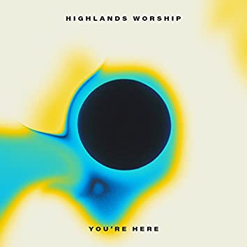 You're Here - EP