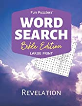 "Word Search: Bible Edition Revelation: 8.5"" x 11"" Large Print (Fun Puzzlers Large Print Word Search Books)"